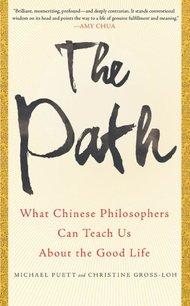 《正道:中国哲学家论好的生活》
